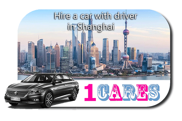 Rent a car with driver in Shanghai